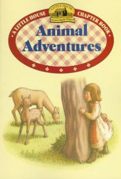 Animal Adventures: (Little House Chapter Book Series: The La