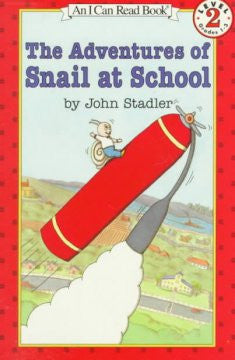 Adventures of Snail at School: (I Can Read Book Series: Leve