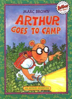 Arthur Goes to Camp (Arthur Adventures Series) Marc Brown, M