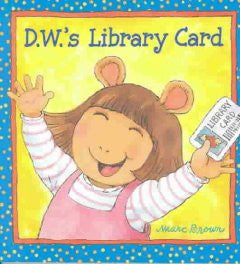 D. W.'s Library Card