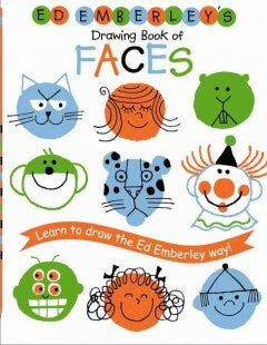 Ed Emberley's Drawing Book of Faces: Learn to Draw the Ed Em