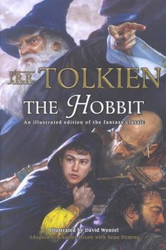 The Hobbit: An Illustrated Edition of the Fantasy Series
