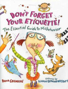 Don't Forget Your Etiquette!