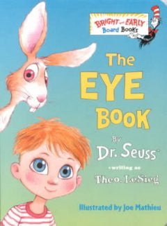 The Eye Book Theo. LeSieg, Theodore Le Sieg, Joe Mathieu (Il