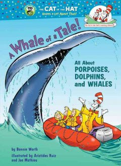 A Whale of a Tale!: All About Porpoises, Dolphins, and Whale