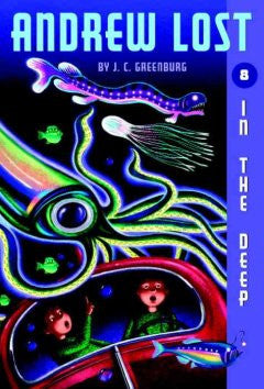 In the Deep(Andrew Lost #8)