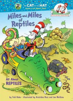Miles and Miles of Reptiles: All About Reptiles Tish Rabe, J