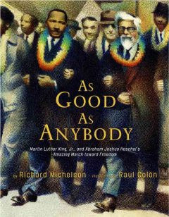 As Good as Anybody Richard Michelson, Raul Colon (Illustrato