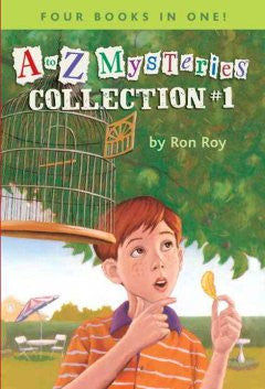 A to Z Mysteries: Collection #1 Ron Roy, John Steven Gurney