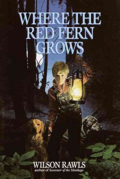 Where the Red Fern Grows (Pathfinder Series) Wilson Rawls