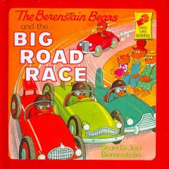 Berenstain Bears and the Big Road Race Stan Berenstain