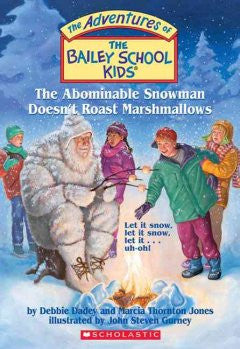 Abominable Snowman Doesn't Roast Marshmallows (Bailey School