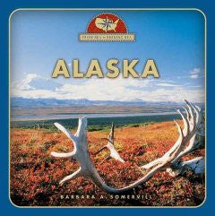 Alaska (From Sea to Shining Sea Series) Barbara A. Somervill