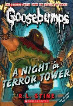 A Night In Terror Tower (Classic Goosebumps Series #12) R. L