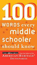 100 Words Every Middle Schooler Should Know American Heritag
