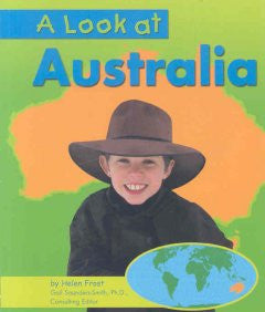 A Look at Australia (Our World Series) Helen Frost, Gail Sau