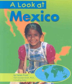 A Look at Mexico (Our World Series) Helen Frost, Gail Saunde