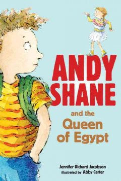 Andy Shane and the Queen of Egypt Abby Carter