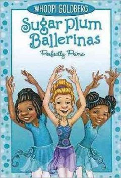 Perfectly Prima (Sugar Plum Ballerinas Series #3) Whoopi Gol
