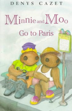 Minnie and Moo Go to Paris Denys Cazet, DK Publishing