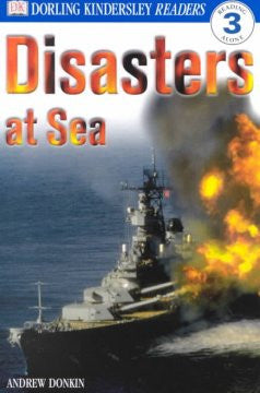 DK Readers: Disasters at Sea (Level 3: Reading Alone) Andrew