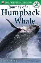 Journey of a Humpback Whale (DK Level 2)