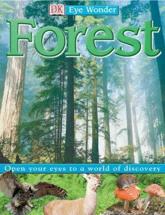 Forest (Eye Wonder Series) DK Publishing, Manufactured by Do