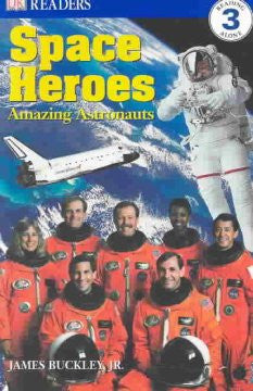 Space Heroes - Amazing Astronauts (DK Readers Series) James