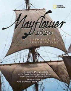 Mayflower 1620: A New Look at a Pilgrim Voyage Plimoth Plant