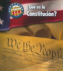ÀQuŽ es la Constitucion? (What is the U.S. Constitution?)