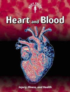 Heart and Blood (2nd Edition)