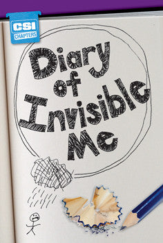 Diary of Invisible Me - CSI Chapters - PL-6354