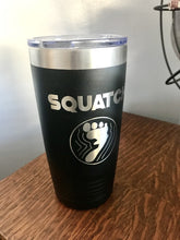 Load image into Gallery viewer, Squatch Tumbler (20 oz.)