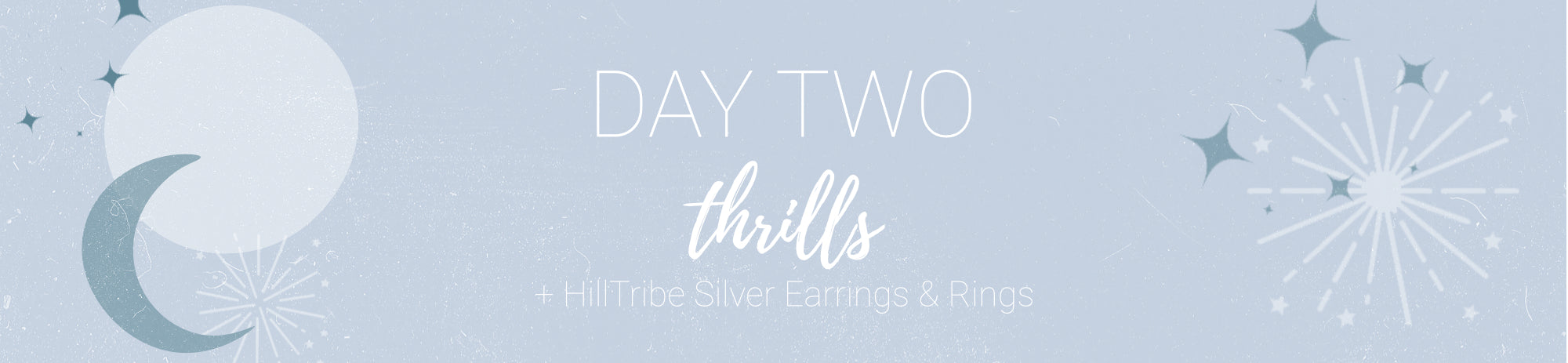 20% off Thrills + Hilltribe Silver Rings & Earrings Use Code: CHEER2