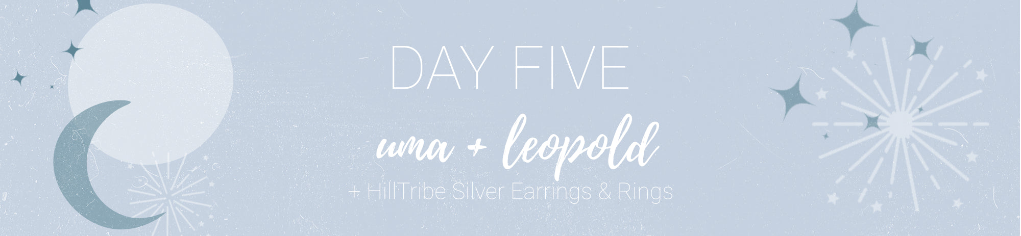 20% off Hilltribe Silver Rings & Earrings + Uma & Leopold Use Code: CHEER5