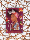 With the Fire on High Elizabeth Acevedo cover