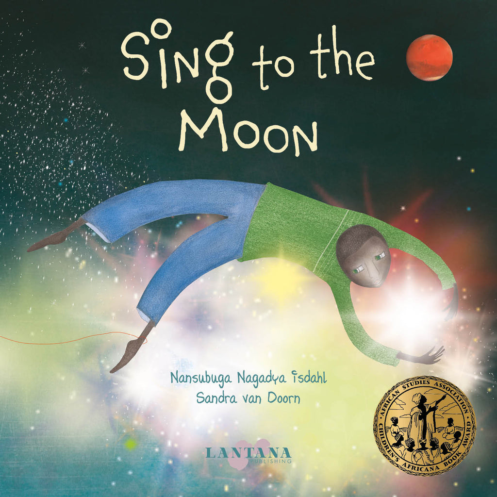 Cover image of diverse book Sing to the Moon by Nansabuga Nagadya Isdahl and Sandra van Doorn showing a boy of colour floating through an undefined space of light and blackness