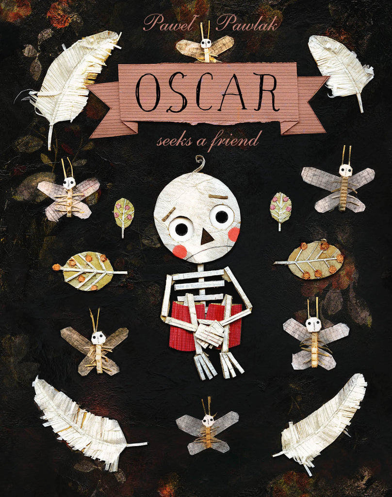 Cover image of diverse picture book Oscar Seeks a Friend by Pawel Pawlak showing an unhappy skeleton boy surrounded by white feathers, moths and leaves