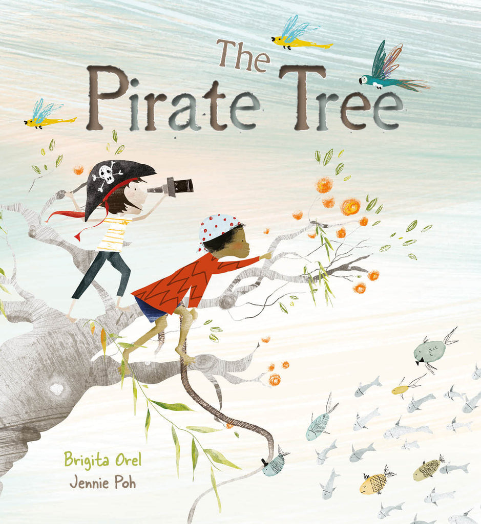 Cover image of diverse book The Pirate Tree by Brigita Orel and Jennie Poh showing two kids dressed as pirates on the lookout from a tree