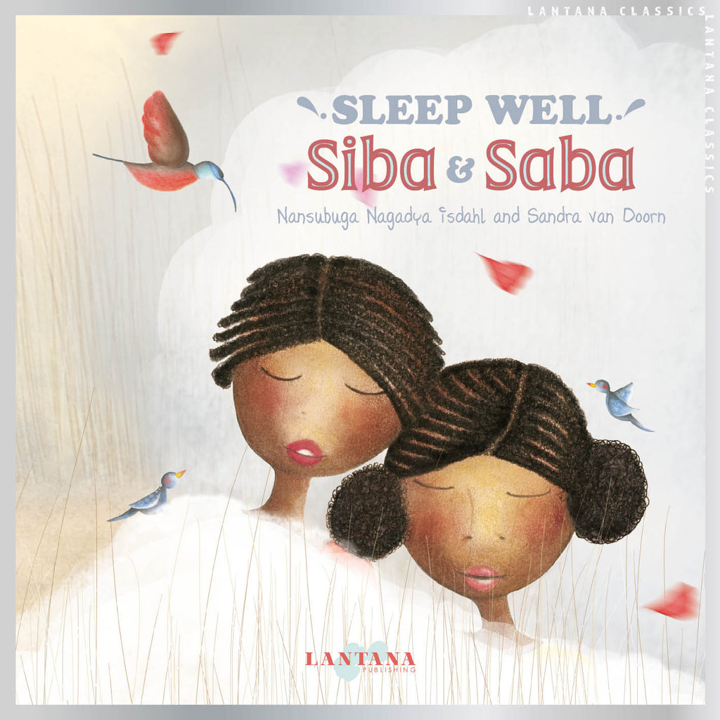 Cover image of diverse book Sleep Well, Siba and Saba by Nansabuga Nagadya Isdahl and Sandra van Doorn showing young girls of colour Siba and Saba sleeping in a bed of clouds