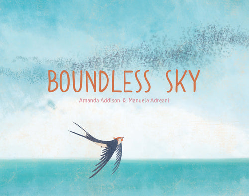 Cover image of Boundless Sky by Amanda Addison and Manuela Adreani, of a swallow soaring through the sky