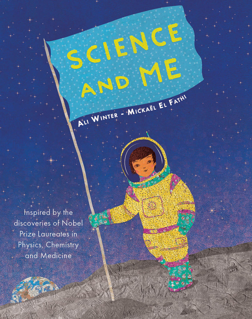 Science and Me: Inspired by the Discoveries of Nobel Prize Laureates
