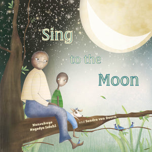 Sing to the Moon - Lantana Publishing