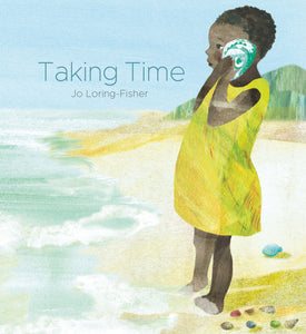 Cover image of diverse and inclusive book Taking Time by Jo Loring-Fisher