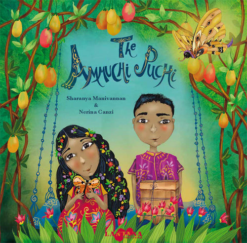 On the cover of diverse book The Ammuchi Puchi, an Indian boy and girl stand beneath a mango tree while a butterfly looks down on them