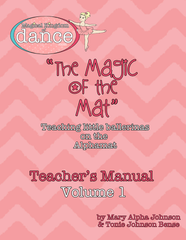 """The Magic of the Mat"" Teachers Manual"