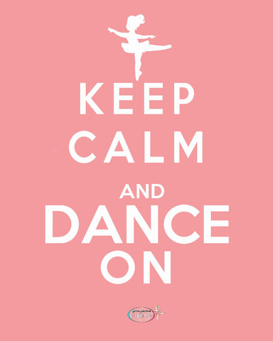 Keep Calm and Dance On - Poster