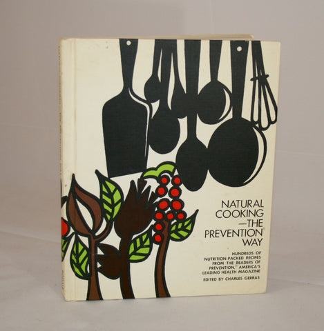 Natural Cooking-The Prevention Way, Vintage Cookbook