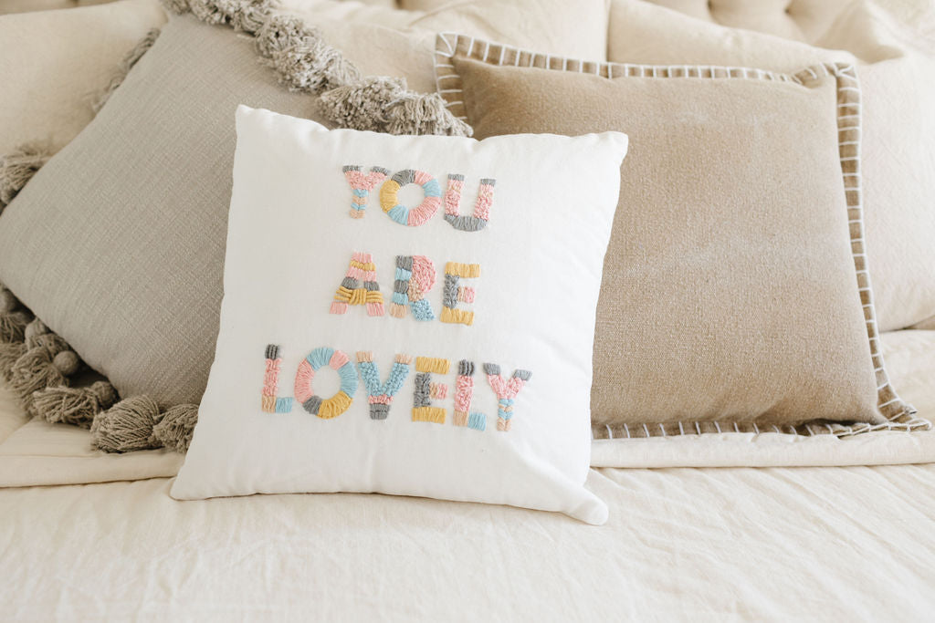 You Are Lovely Embroidered Pillow