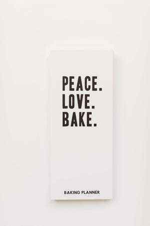 Peace. Love. Bake. Planner